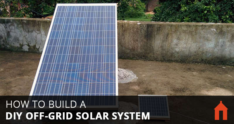 Diy Home Solar Off Grid
