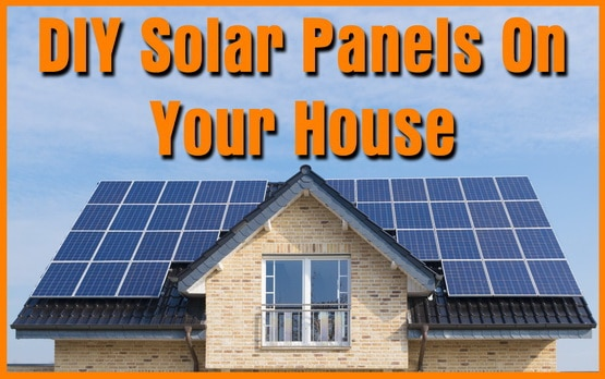 Diy Solar Energy For Your Home